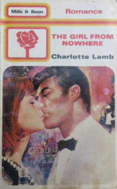 Charlotte Lamb The Girl from Nowhere