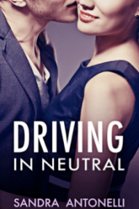 Driving in Neutral by Sandra Antonelli