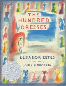 The 100 Dresses by Eleanor Estes