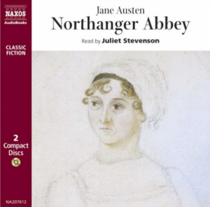 Northanger Abbey by Jane Austen read by Juliet Stevenson