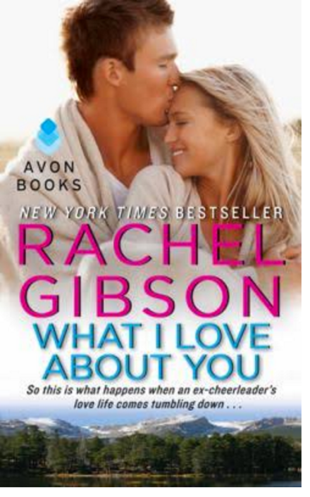 Rachel Gibson's What I love about you