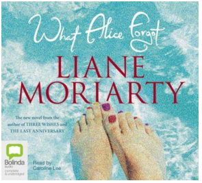 What Alice Forgot by Liane Moriarty, narrated by Caroline Lee