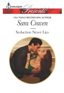 Sara Craven's Seduction Never Lies