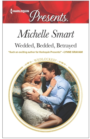 Wedded, bedded, betrayed by Michelle Smart