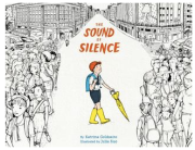 The Sound of Silence by Katrina Goldsaito