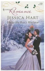 Under the boss's mistletoe by jessica hart