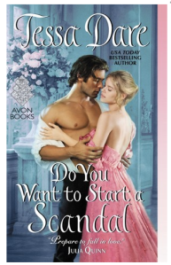 Tessa Dare's Dow You want to start a scandal