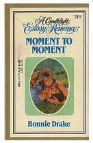 Bonnie Drake's Moment to Moment
