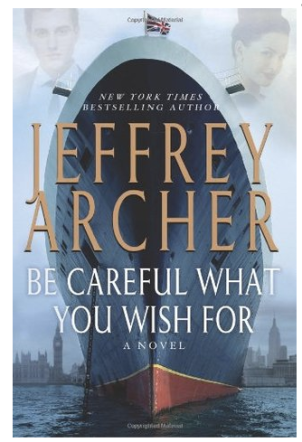 Jeffrey Archer's Be careful what you wish for book cover