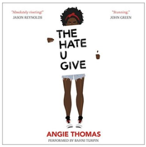 Angie Thomas's The Hate U Give